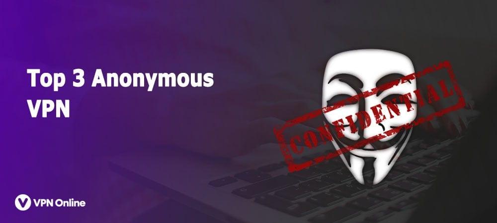 Best Anonymous VPN Service
