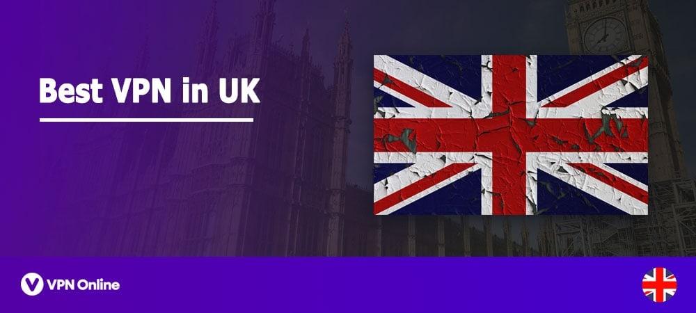 Best VPN to use in UK