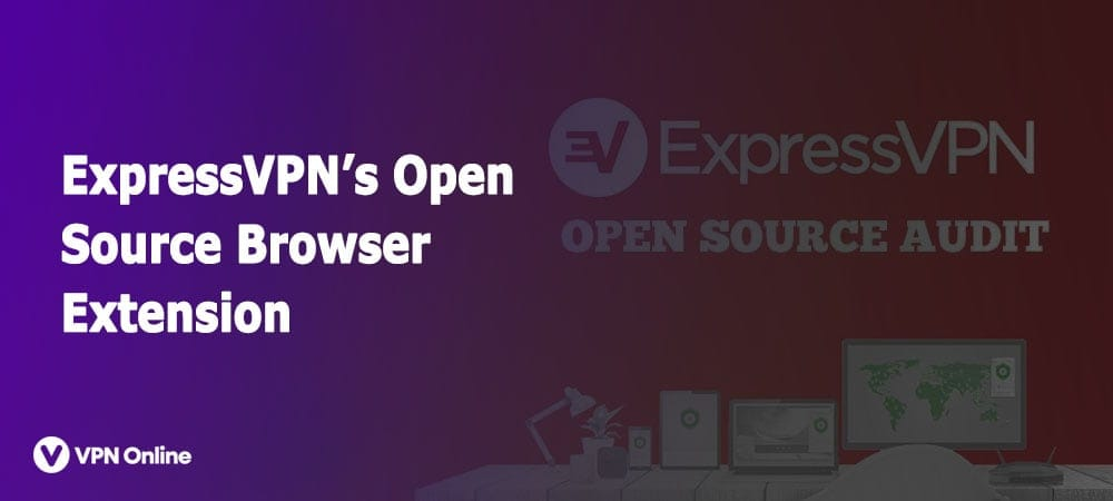 ExpressVPN OpenSource Browser Extension