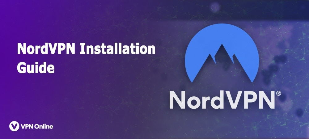 How to Use NordVPN Software