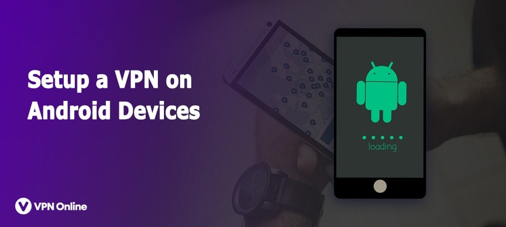 Setup a VPN for Android
