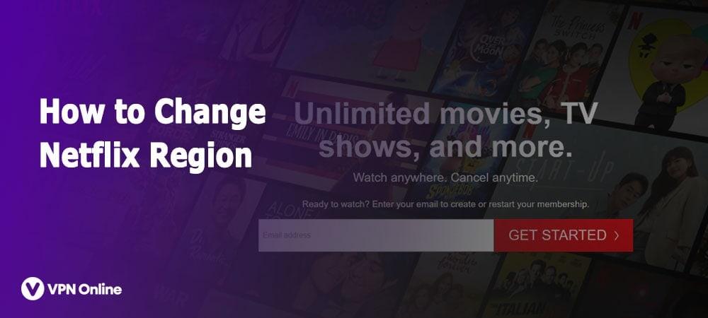 How to Change Netflix Region
