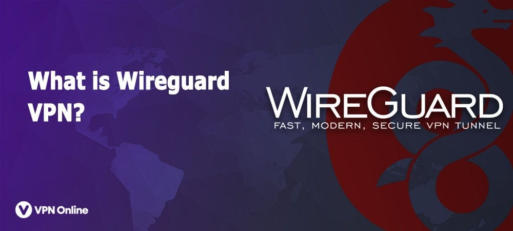 What is Wireguard VPN